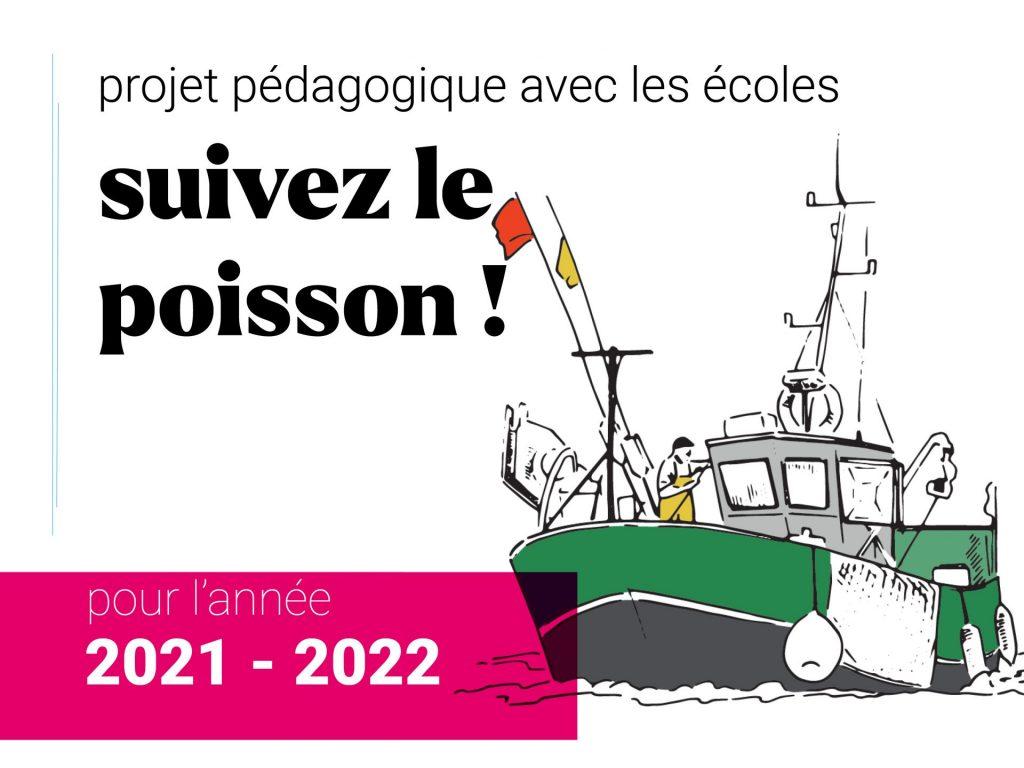 Le projet pédagogique 2021 - 2022 avec les écoles